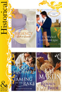 Historical Romance   a 4 book Collection  The Wicked Lord Montague   The Lord and the Wayward Lady   Royal s Bride   The Taming of the Rake  Mills   Boon e Book Collections