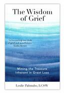 The Wisdom Of Grief
