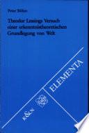 Theodor Lessings Versuch einer erkenntnistheoretischen Grundlegung von Welt