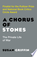 A Chorus of Stones