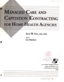 Managed Care and Capitation Contracting for Home Health Agencies