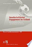 Gesellschaftliches Engagement im Fußball