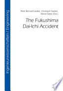 The Fukushima Dai Ichi Accident