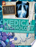 Medical Technology Genomics Growing Organs And More