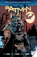 Batman  The Rebirth Deluxe Edition Book 1  Rebirth