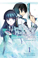 The Irregular at Magic High School  Vol  1
