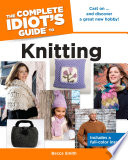 The Complete Idiot's Guide to Knitting