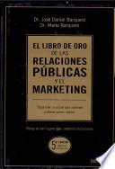 El Libro De Oro De Las Relaciones P Blicas Y El Marketing