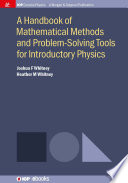 A Handbook of Mathematical Methods and Problem Solving Tools for Introductory Physics