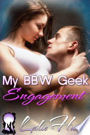 my bbw geek engagement best friends romance