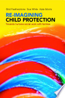 Re imagining Child Protection