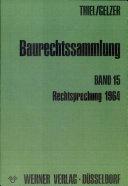 Baurechtssammlung BAND 15. rECHTSPRECHUNG 1964.