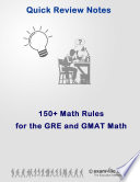 150  Math Rules and Concepts for the GRE and GMAT
