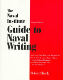 The Naval Institute Guide to Naval Writing
