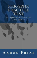 PHR SPHR Practice Test   2012 Edition