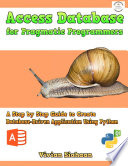 Access Database For Pragmatic Programmers A Step By Step Guide To Create Database Driven Application Using Python