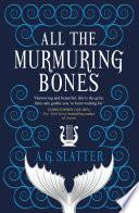All the Murmuring Bones Book PDF