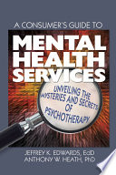 A Consumer S Guide To Mental Health Services