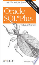 Oracle SQL*Plus Pocket Reference Anyone Working With Oracle Databases