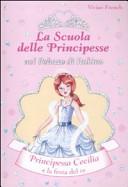 Principessa Cecilia e la festa del Re. La scuola delle principesse nel palazzo di Rubino