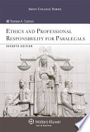 Ethics and Professional Responsibility for Paralegals