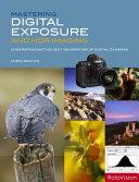 Mastering Digital Exposure and HDR Imaging  new in Paperback