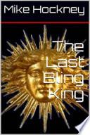 The Last Bling King