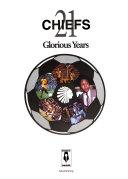 download ebook chiefs, 21 glorious years pdf epub