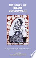The Story of Infant Development