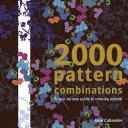 2000 Pattern Combinations for Graphic  Textile and Craft Designers