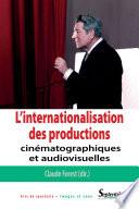 L' Internationalisation des productions cinématographiques