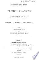 A Selection of Plays by Corneille, Molière and Racine