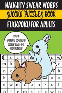 Naughty Swear Words Sudoku Puzzles Book Fuckdoku for Adults