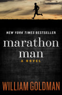Marathon Man : new york times bestseller that became...