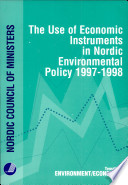 The Use of Economic Instruments in Nordic Environmental Policy 1997-1998