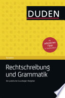Duden Ratgeber Rechtschreibung und Grammatik