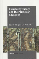 Complexity Theory and the Politics of Education