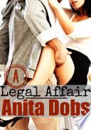A Legal Affair  Office Boss and Secretary Erotica