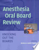 Anesthesia Oral Board Review