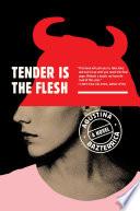 Tender Is the Flesh Book PDF