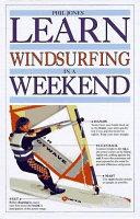 Learn Windsurfing in a Weekend