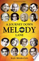 A Journey Down Melody Lane