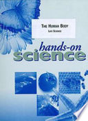 Hands On Science The Human Body Life Science book