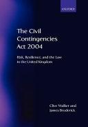 The Civil Contingencies Act 2004