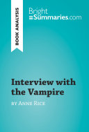 Interview with the Vampire by Anne Rice  Book Analysis  Book PDF