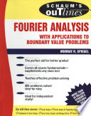 Schaum S Outline Of Fourier Analysis With Applications To Boundary Value Problems book