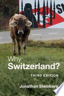 Why Switzerland?