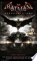 Batman Arkham Knight  The Official Novelization