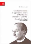 Condizione umana e opposizione polare nella filosofia di Romano Guardini