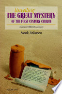 Unveiling the Great Mystery of the First Century Church Volume One Paperback